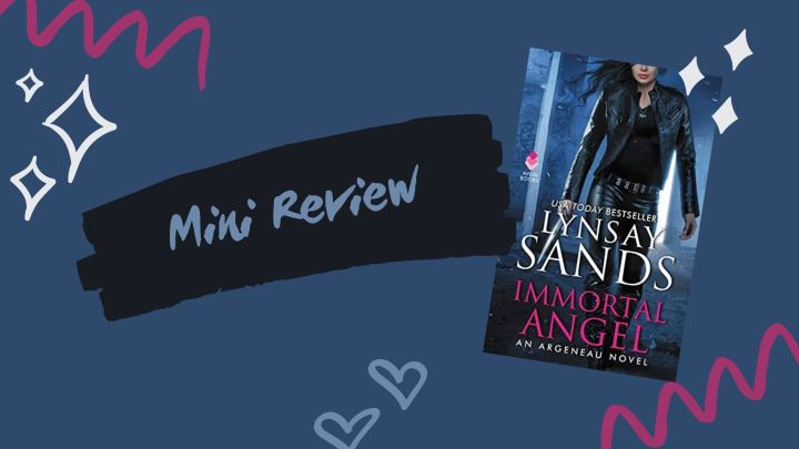 Mini Review: Immortal Angel by Lynsay Sands