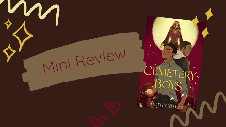 Mini Review: Cemetery Boys by Aiden Thomas