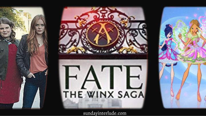 I Watched Fate: The Winx Saga So You Don't HaveToo